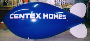 Advertising Blimp - 11ft. Centex Homes logo - $725.00. Our 11ft. blimps fit easily into a model home garage. Our blimps made from polyurethane fly much better and cost much less to operate than blimps made from pvc or nylon. Advertising balloons generate traffic!
